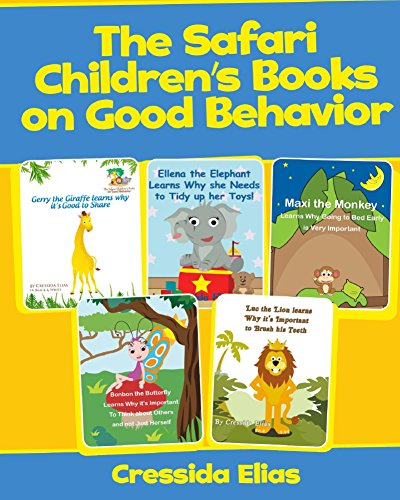 The Safari Children's Books on Good Behavior: 5 Books in 1
