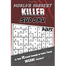 World's Hardest Killer Sudoku: Is Your IQ Good Enough to Solve These INSANE Puzzles?