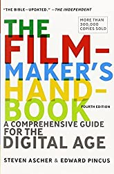 The Filmmaker's Handbook: A Comprehensive Guide for the Digital Age: 2013 Edition by Ascher, Steven, Pincus, Edward (2012) Paperback