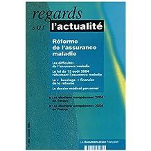 Reforme de l'assurance maladie (n.304 octobre 2004)