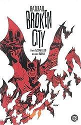 Batman: Broken City (Batman (DC Comics Hardcover)) by Brian Azzarello (2004-07-01)