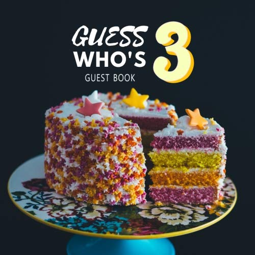 Guess Who's 3 Guest book: Guest Book. Free Layout Message Book For Family and Friends To Write in, Men, Women, Boys & Girls / Party, Home / Use Spaces ... Paper size (Birthday Guest Books, Band 23)