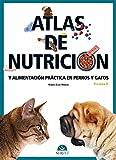 Atlas de nutrición y alimentación práctica en perros y gatos. Volumen II - Libros de veterinaria - Editorial Servet