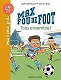 "Afficher ""Max fou de foot n° 8 Tous ensemble !"""