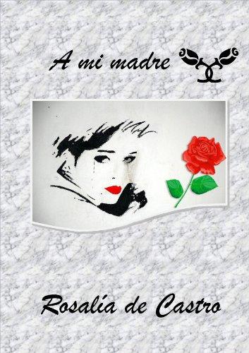 A mi madre por Rosalía de Castro
