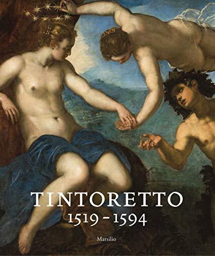 Tintoretto (1519-1594). Catalogo della mostra (Venezia, 7 settembre 2018-6 gennaio 2019). Ediz. a colori