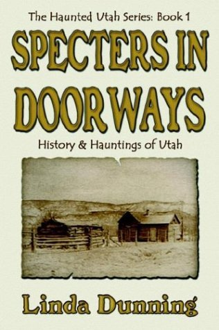Specters in Doorways by Linda Dunning (2003-07-02)