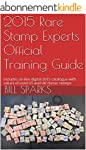 2015 Rare Stamp Experts Official Trai...