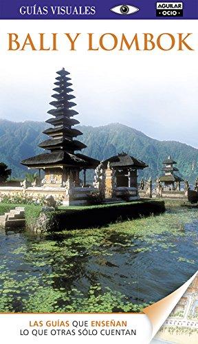 Bali y Lombok (Guías Visuales) por Varios autores