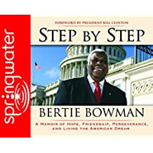Step by Step: A Memoir of Hope, Friendship, Perserverance and Living the American Dream