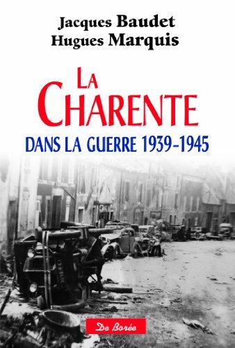 La Charente dans la guerre (1939-1945)