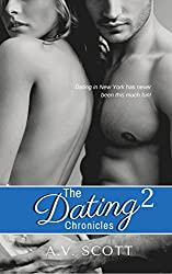 Dating Chronicles - New Adult Romance (Book Two) (English Edition)