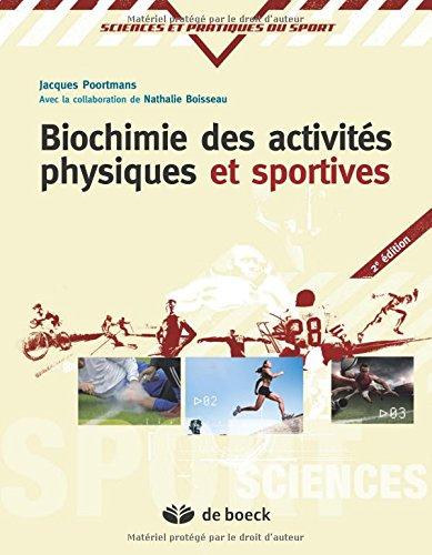 Biochimie des activités physiques et sportives par Jacques-R Poortmans