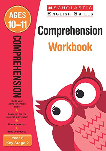 Comprehension Workbook (year 6) (scholastic English Skills)