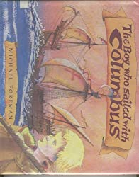 The Boy Who Sailed With Columbus by Michael Foreman (1992-04-06)