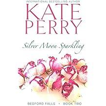 Silver Moon Sparkling (Bedford Falls Book 2) (English Edition)