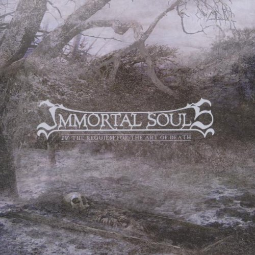 Immortal Souls: IV the Requiem for the Art of Death (Audio CD)