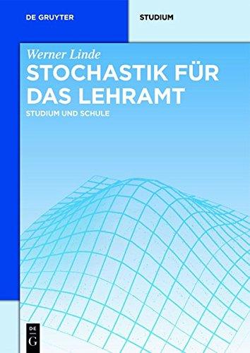 Stochastik für das Lehramt (De Gruyter Studium)