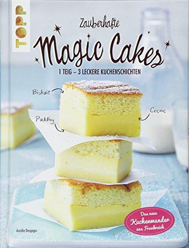Magic Cake – Das Rezept für leckeren Zauberkuchen