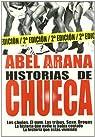 Historias De Chueca par Arana
