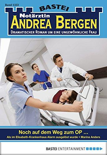 Notärztin Andrea Bergen - Folge 1333: Noch auf dem Weg zum OP ...