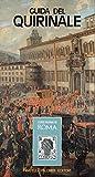 Rione Trevi p.2 t.1: Guida del Quirinale