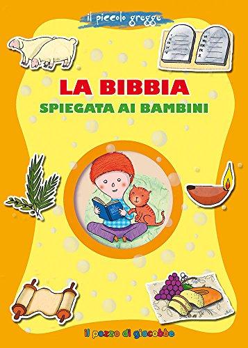 La Bibbia spiegata ai bambini. Il piccolo gregge