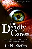 The Deadly Caress  (Book 1)