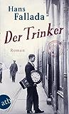 Der Trinker: Roman (Fallada)