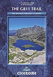 The GR11 Trail - La Senda: Through the Spanish Pyrenees (Cicerone Guide)
