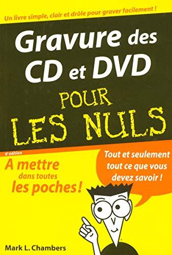 Gravure des CD et des DVD 6e Poche Pour les Nuls