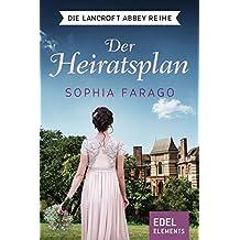 Der Heiratsplan (Die Lancroft Abbey Reihe 1)