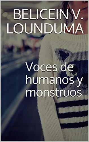 Voces de humanos y monstruos