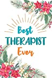 Best Therapist Ever: Blank Lined Notebook for Therapist Gift Journal Diary
