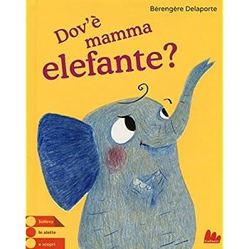Dov'è Mamma Elefante?