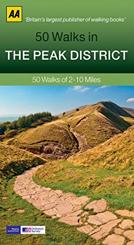 50 Walks in Peak District (AA 50 Walks Series) by AA Publishing (30-Apr-2013) Paperback