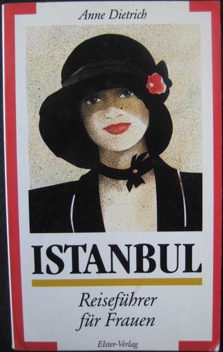 Istanbul. Reiseführer für Frauen