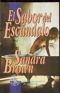 El sabor del escándalo par Sandra Brown