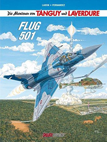 Die Abenteuer von Tanguy und Laverdure: Band 21: Flug 501