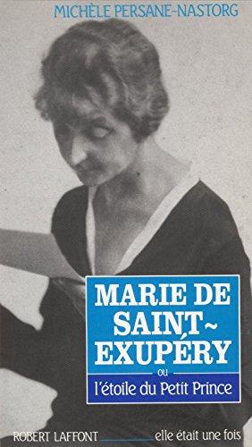 Marie de Saint-Exupéry (Elle était une fois)