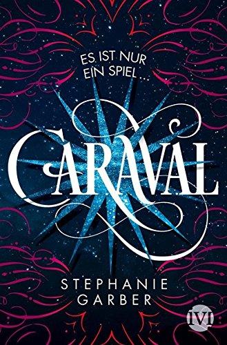Garber, Stephanie: Caraval