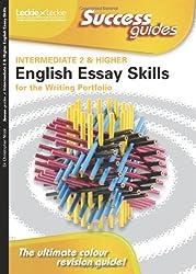 Essay Skills for Intermediate 2 and Higher English Writing Portfolio (Success Guide)