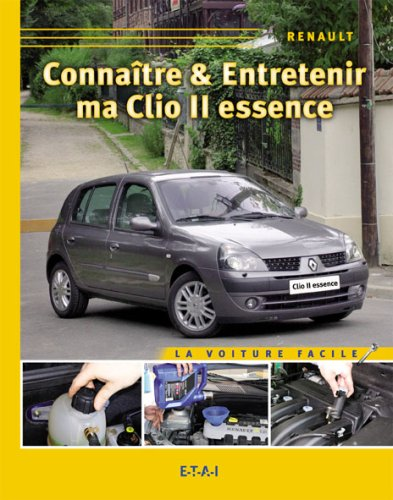 Download Connaitre Entretenir Ma Clio Ii Essence Pdf