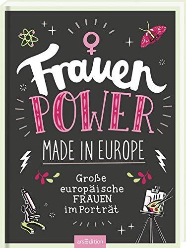 Frauenpower made in Europe: Große europäische Frauen im Porträt