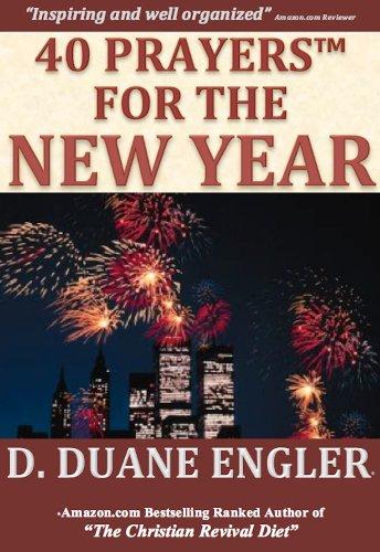 40 Prayers for the New Year (40 Prayers Series) eBook: D. Duane ...
