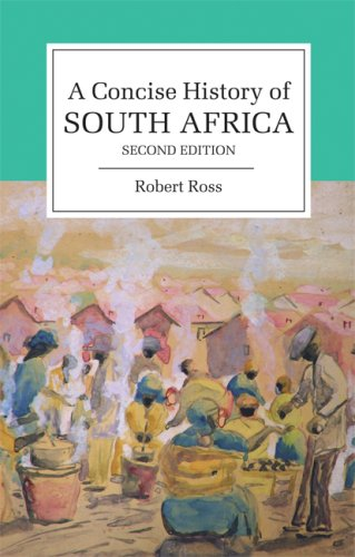 A Concise History of South Africa (Cambridge Concise Histories) (English Edition) por Robert Ross