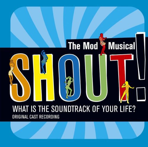 shout-the-mod-musical-soundtrack