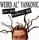 Amish Paradise (CD Single)