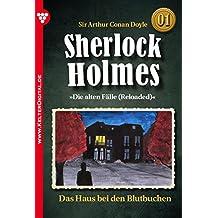 Sherlock Holmes 1 -  Krimi: Das Haus bei den Blutbuchen (German Edition)