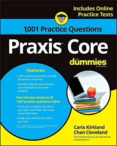 1,001 Praxis Core Practice Questions For Dummies With Online Practice (For Dummies (Career/Education))